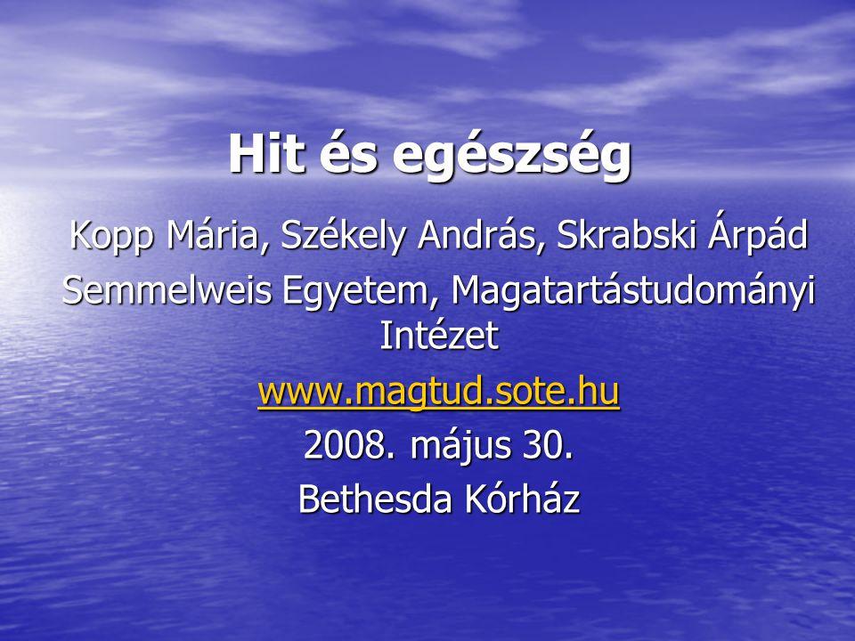 Hit és egészség Kopp Mária, Székely András, Skrabski Árpád