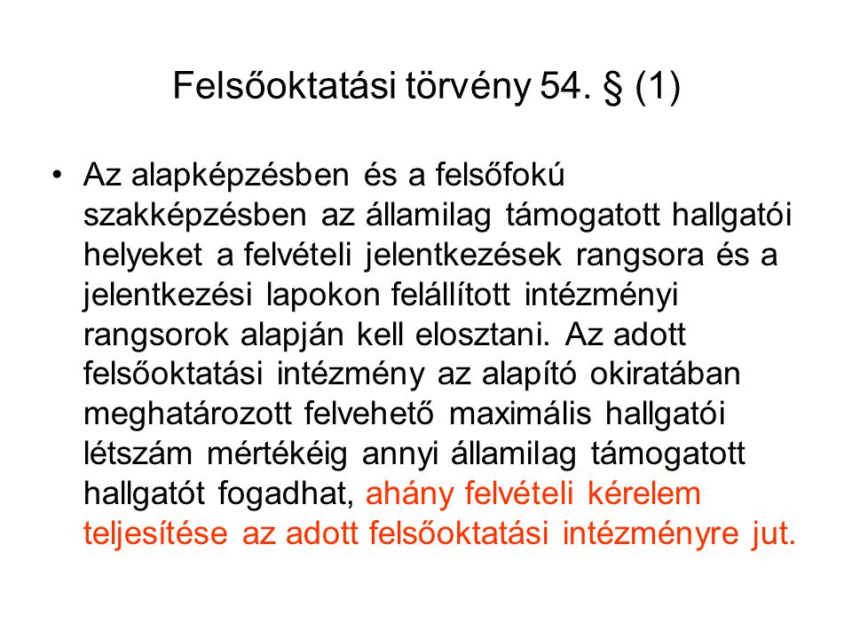 Felsőoktatási törvény 54. § (1)