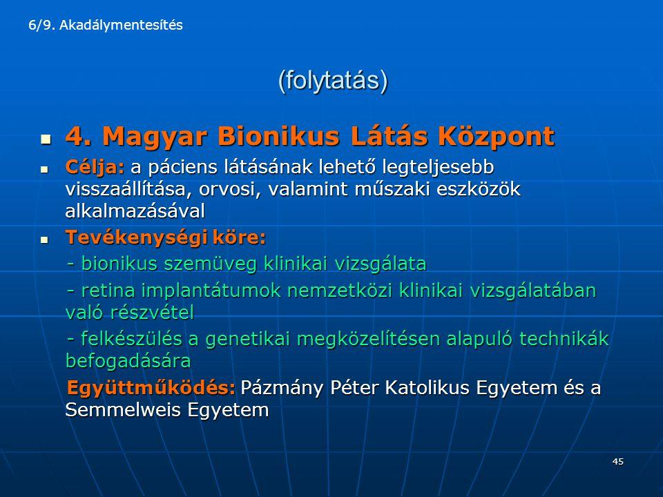4. Magyar Bionikus Látás Központ