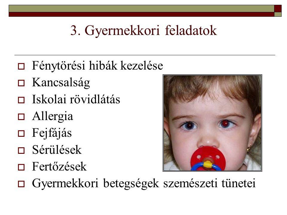 3. Gyermekkori feladatok