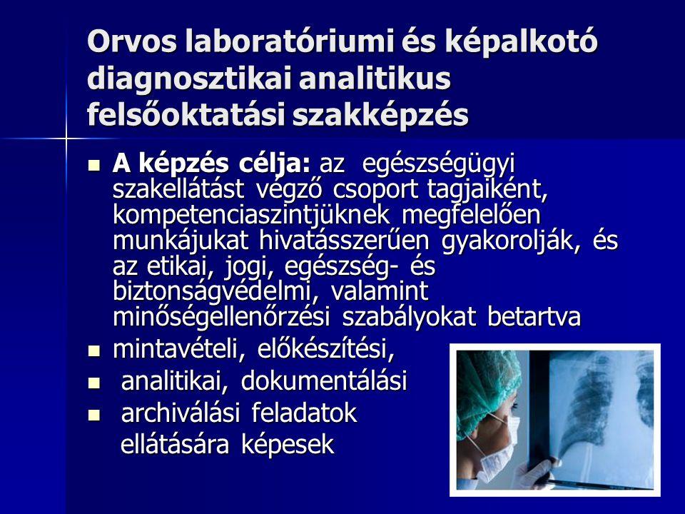 Orvos laboratóriumi és képalkotó diagnosztikai analitikus felsőoktatási szakképzés