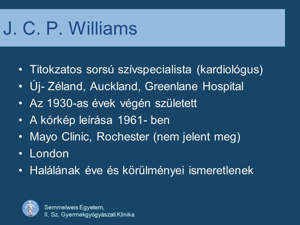 J. C. P. Williams Titokzatos sorsú szívspecialista (kardiológus)