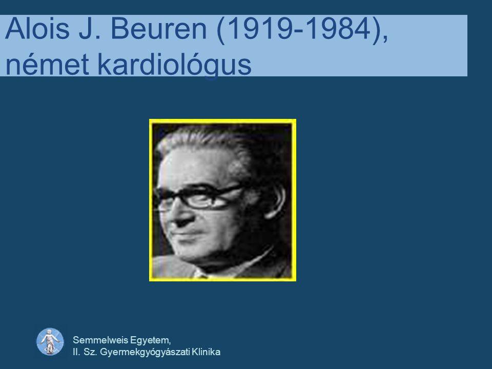 Alois J. Beuren (1919-1984), német kardiológus