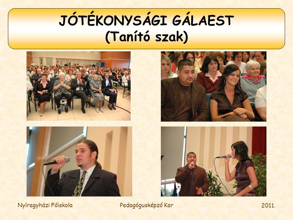 JÓTÉKONYSÁGI GÁLAEST (Tanító szak)