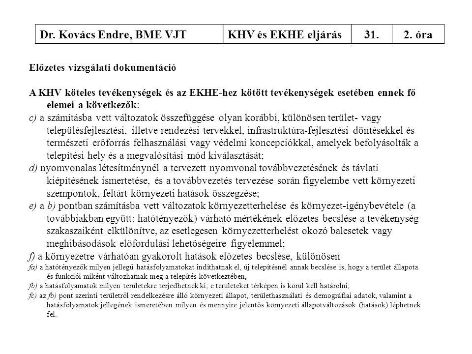Dr. Kovács Endre, BME VJT KHV és EKHE eljárás 31. 2. óra