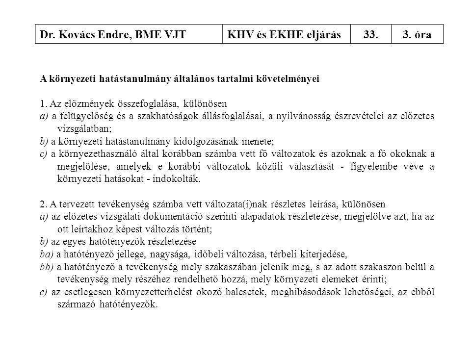 Dr. Kovács Endre, BME VJT KHV és EKHE eljárás 33. 3. óra