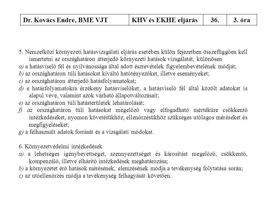 Dr. Kovács Endre, BME VJT KHV és EKHE eljárás 36. 3. óra