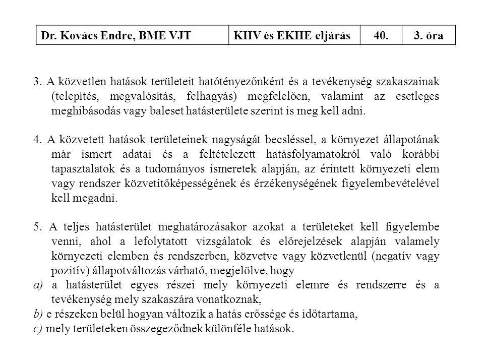 Dr. Kovács Endre, BME VJT KHV és EKHE eljárás. 40. 3. óra.