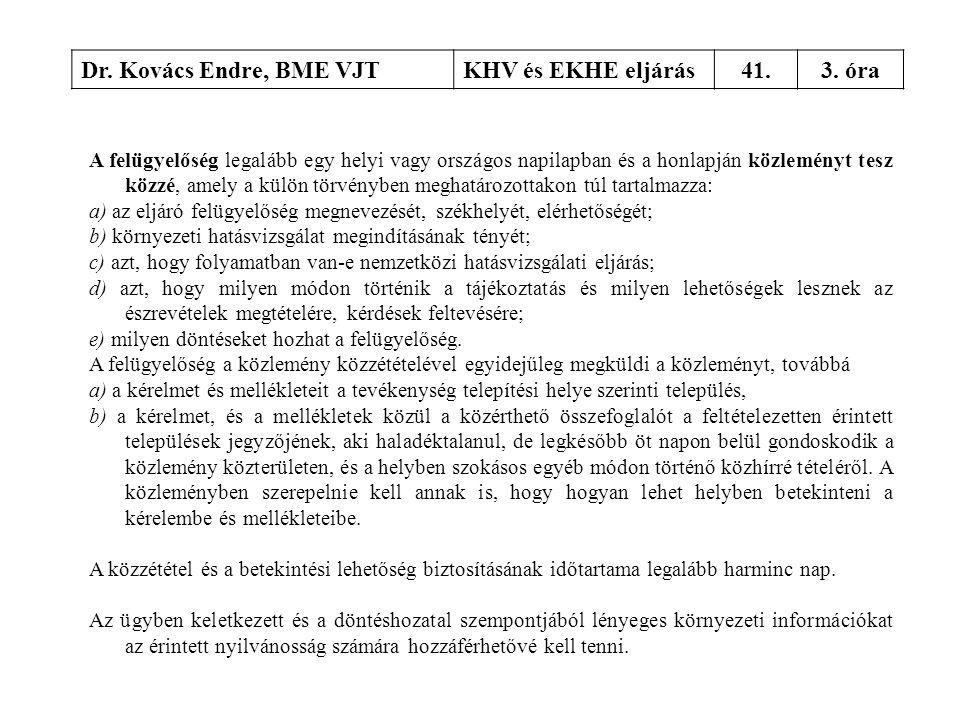 Dr. Kovács Endre, BME VJT KHV és EKHE eljárás 41. 3. óra