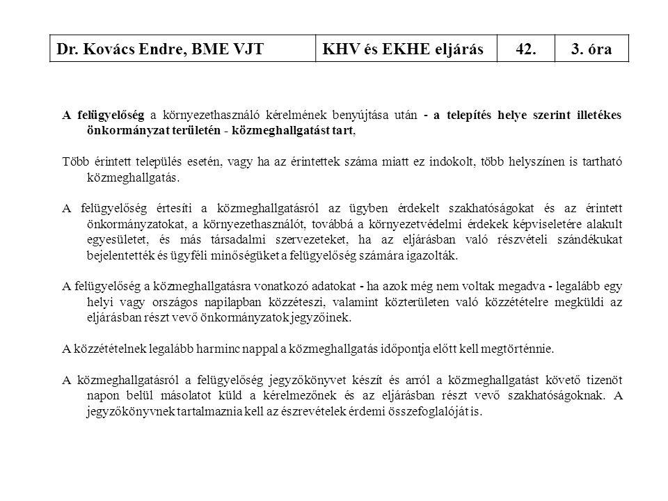 Dr. Kovács Endre, BME VJT KHV és EKHE eljárás 42. 3. óra