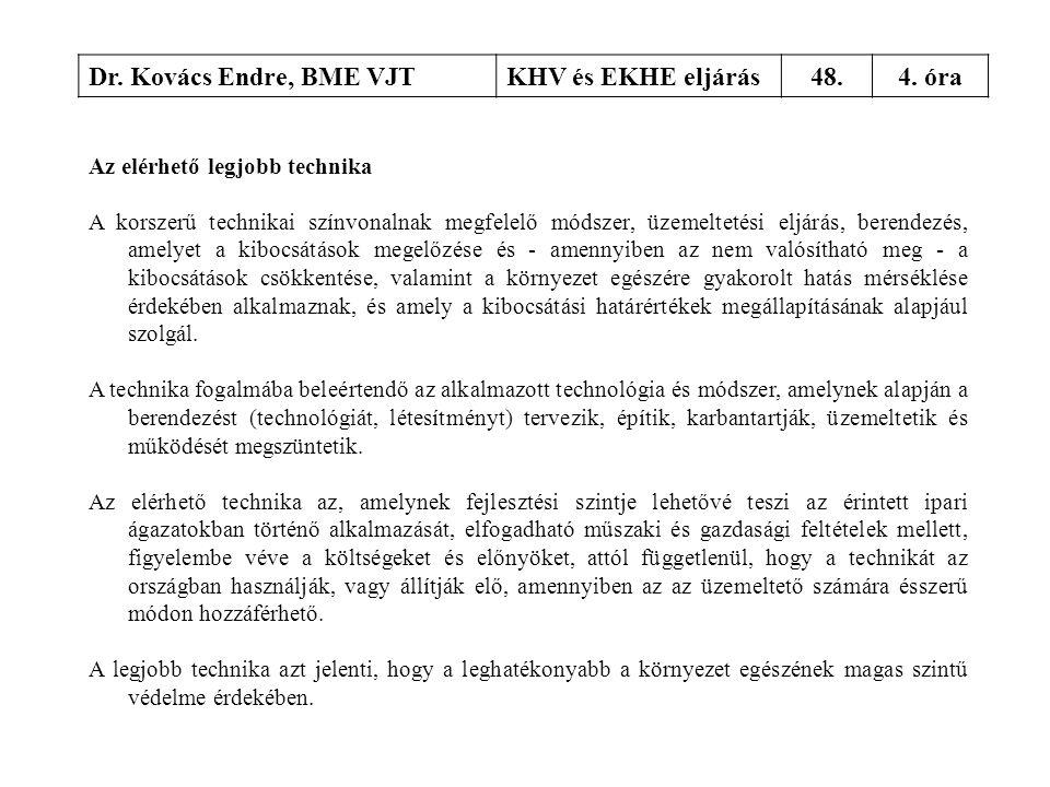 Dr. Kovács Endre, BME VJT KHV és EKHE eljárás 48. 4. óra