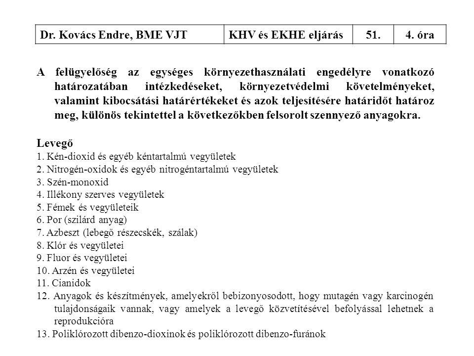 Dr. Kovács Endre, BME VJT KHV és EKHE eljárás 51. 4. óra