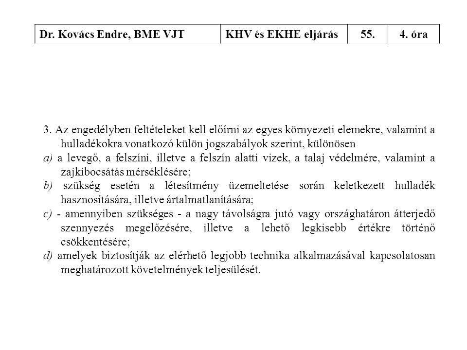 Dr. Kovács Endre, BME VJT KHV és EKHE eljárás. 55. 4. óra.