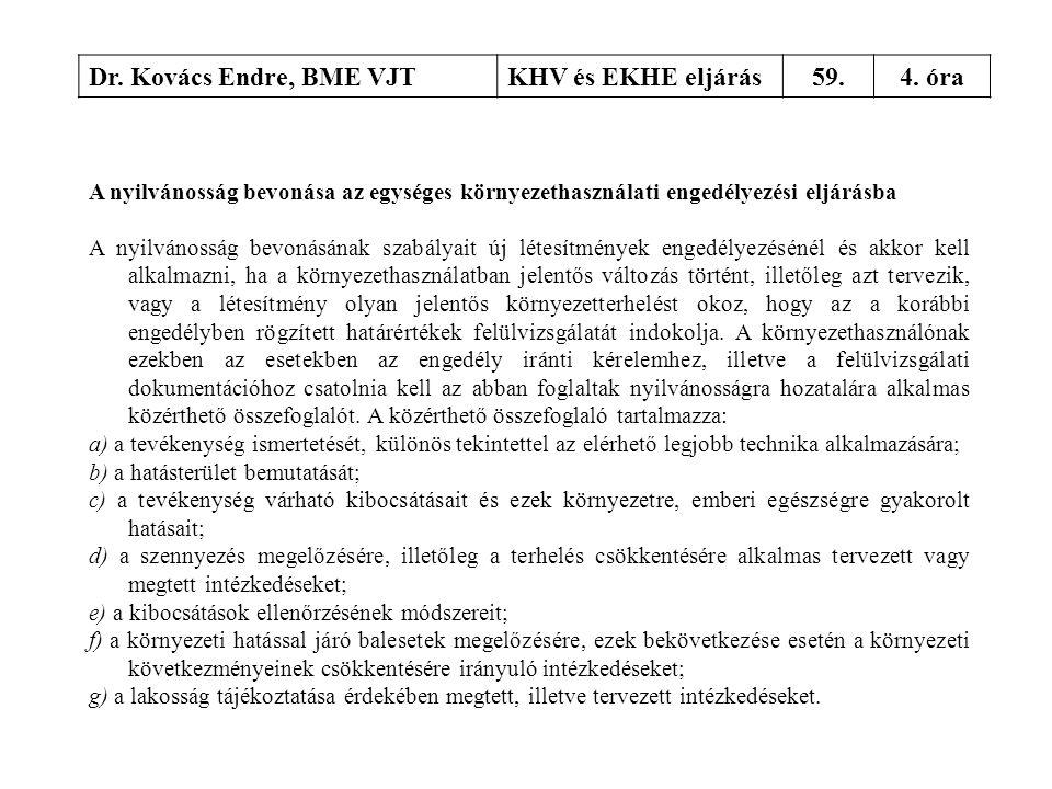 Dr. Kovács Endre, BME VJT KHV és EKHE eljárás 59. 4. óra