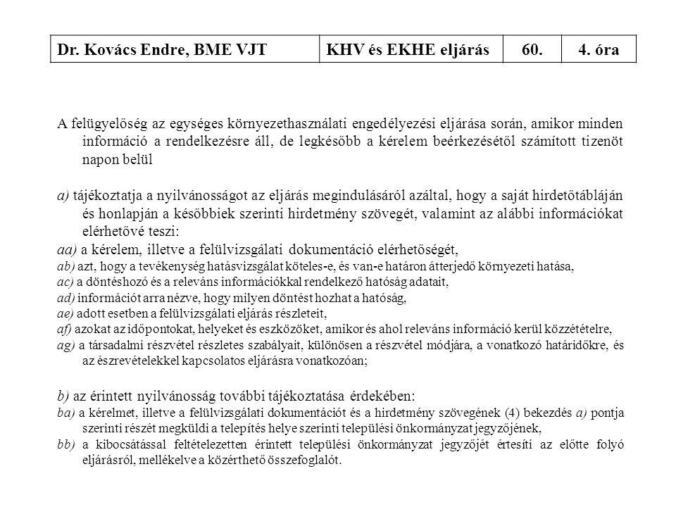 Dr. Kovács Endre, BME VJT KHV és EKHE eljárás 60. 4. óra