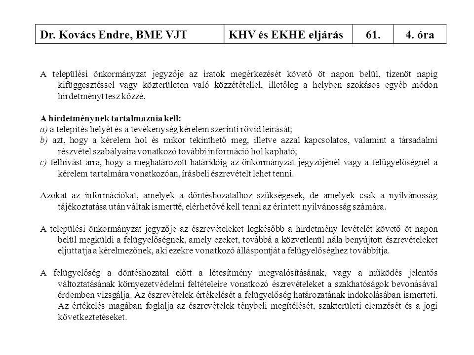 Dr. Kovács Endre, BME VJT KHV és EKHE eljárás 61. 4. óra