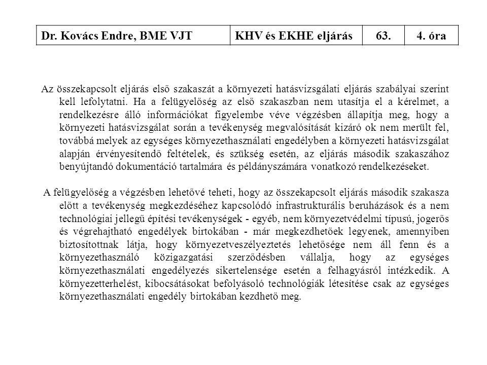 Dr. Kovács Endre, BME VJT KHV és EKHE eljárás 63. 4. óra