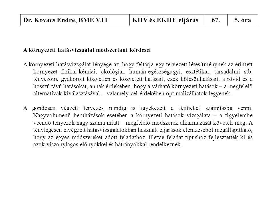 Dr. Kovács Endre, BME VJT KHV és EKHE eljárás 67. 5. óra