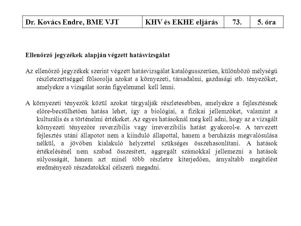 Dr. Kovács Endre, BME VJT KHV és EKHE eljárás 73. 5. óra
