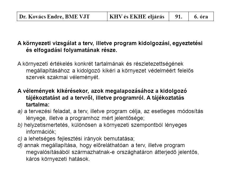 Dr. Kovács Endre, BME VJT KHV és EKHE eljárás. 91. 6. óra.