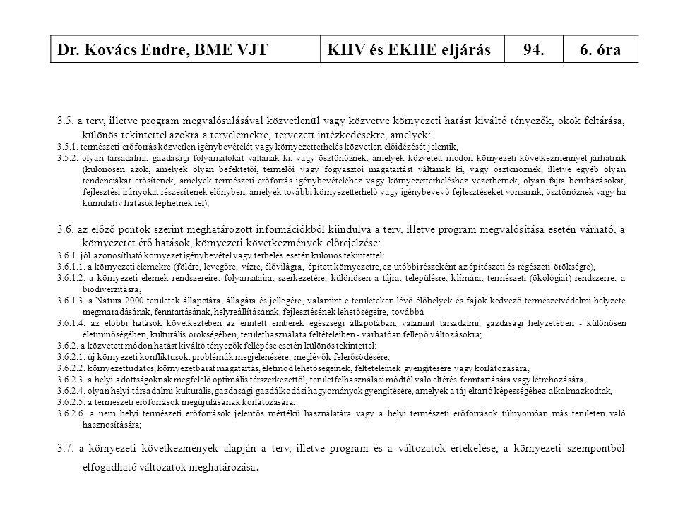 Dr. Kovács Endre, BME VJT KHV és EKHE eljárás 94. 6. óra