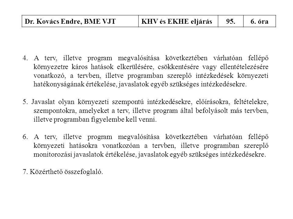 Dr. Kovács Endre, BME VJT KHV és EKHE eljárás. 95. 6. óra.
