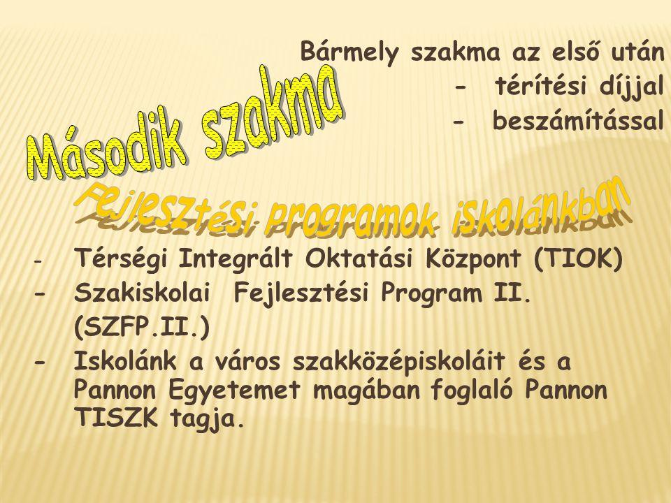 Fejlesztési programok iskolánkban