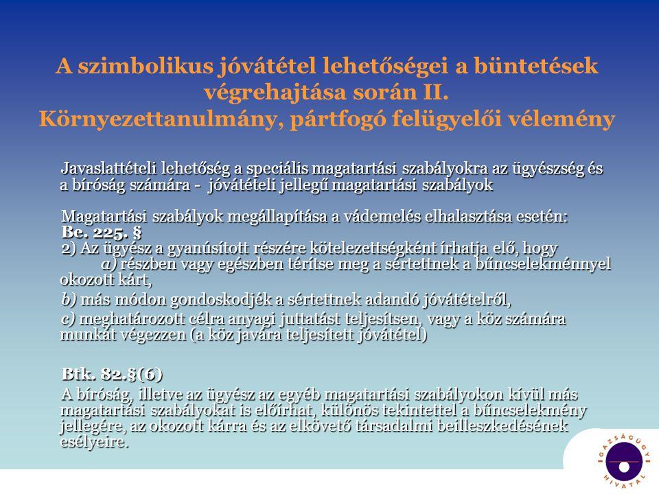 A szimbolikus jóvátétel lehetőségei a büntetések végrehajtása során II