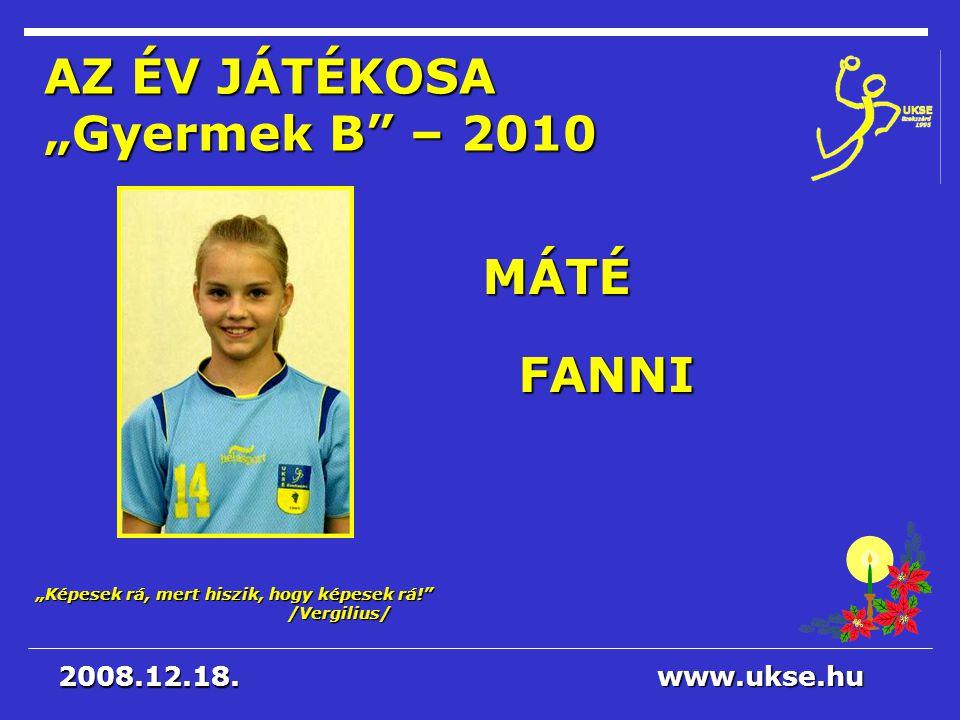 """AZ ÉV JÁTÉKOSA """"Gyermek B – 2010"""