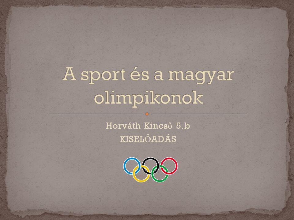 A sport és a magyar olimpikonok