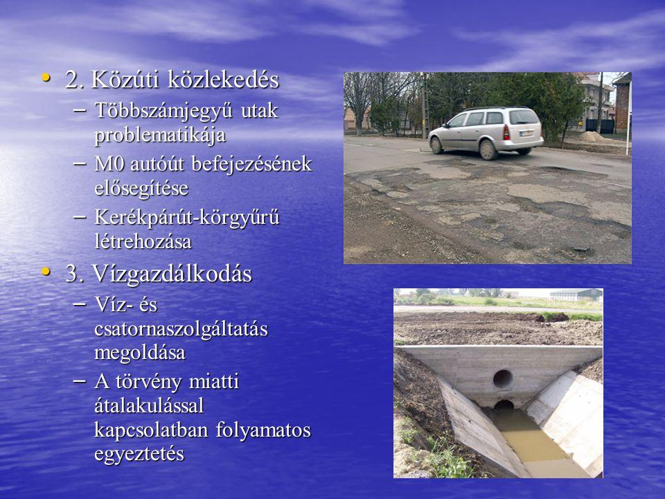 2. Közúti közlekedés 3. Vízgazdálkodás