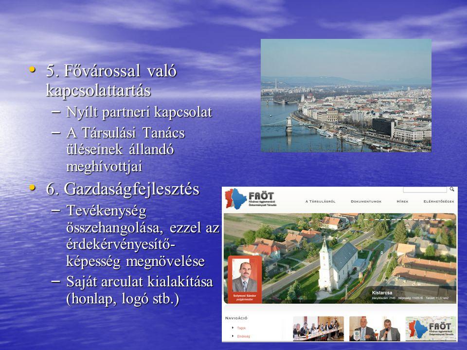 5. Fővárossal való kapcsolattartás