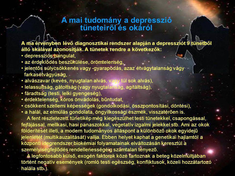 A mai tudomány a depresszió tüneteiről és okáról