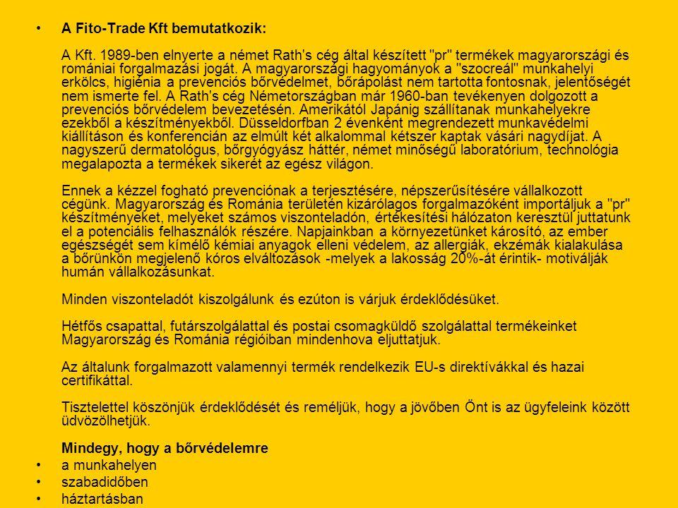 A Fito-Trade Kft bemutatkozik: A Kft