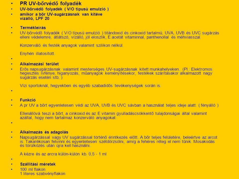 PR UV-bőrvédő folyadék