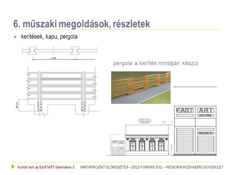 6. műszaki megoldások, részletek