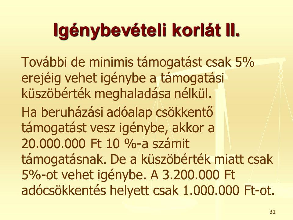 Igénybevételi korlát II.