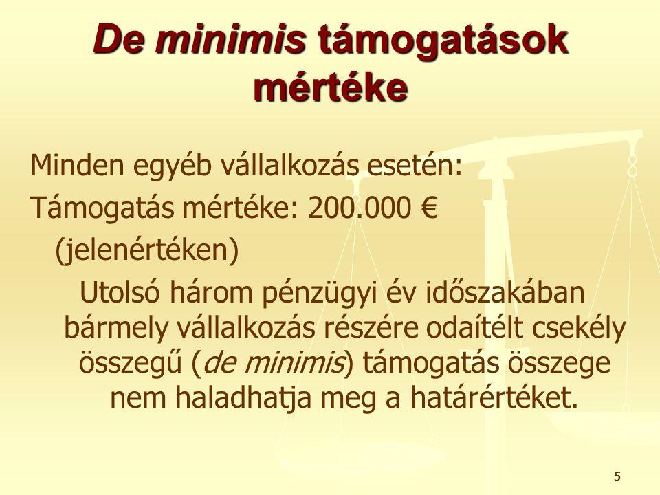 De minimis támogatások mértéke