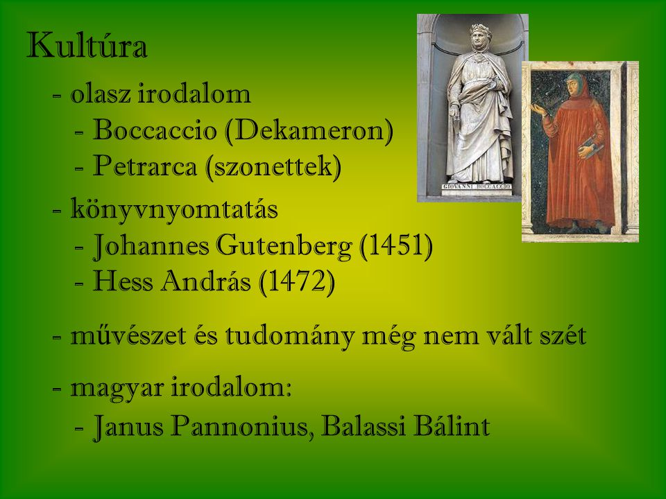 Kultúra olasz irodalom - Boccaccio (Dekameron) - Petrarca (szonettek)