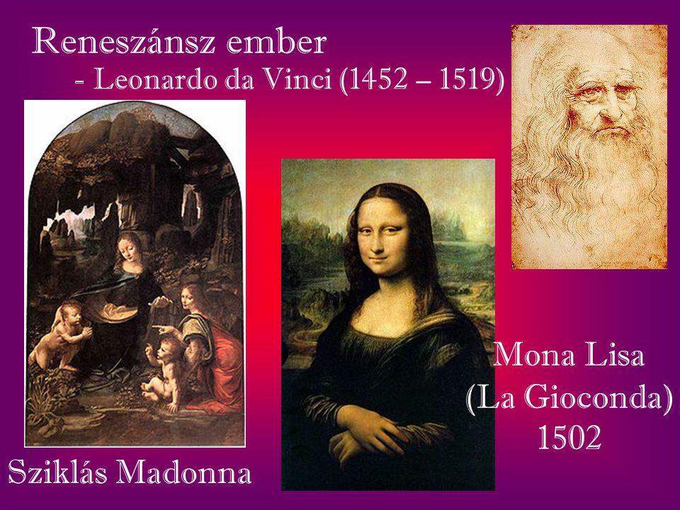 Reneszánsz ember Mona Lisa (La Gioconda) 1502 Sziklás Madonna
