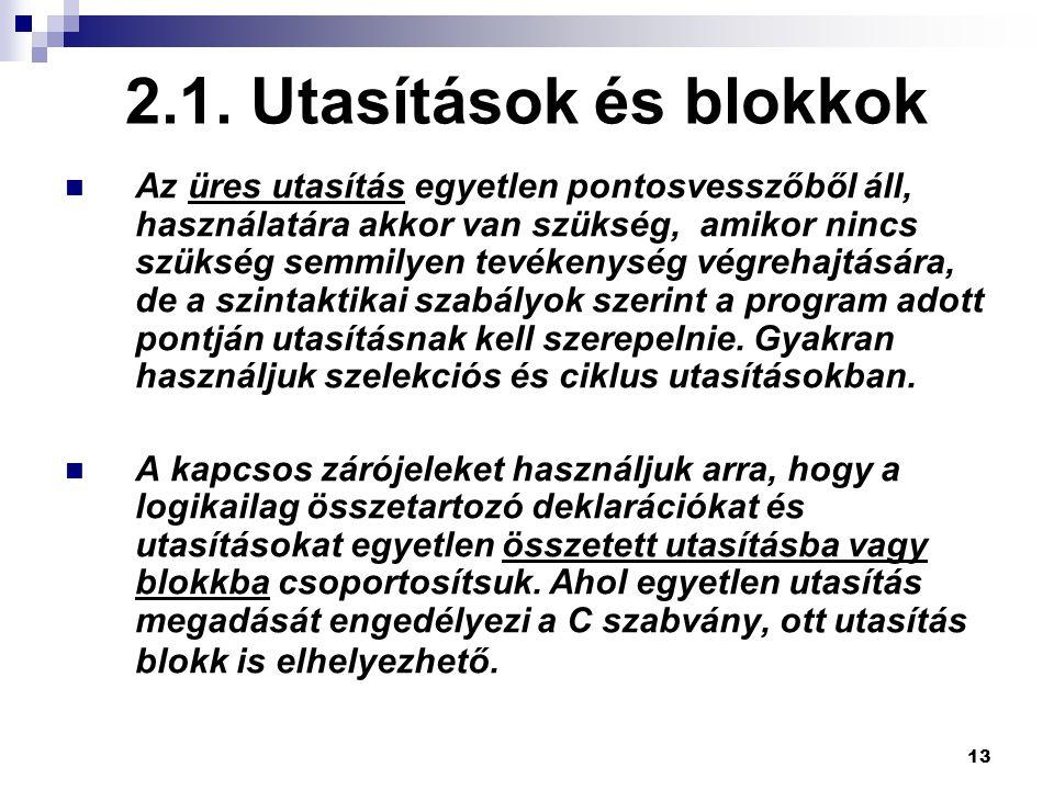 2.1. Utasítások és blokkok