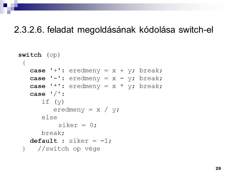 2.3.2.6. feladat megoldásának kódolása switch-el