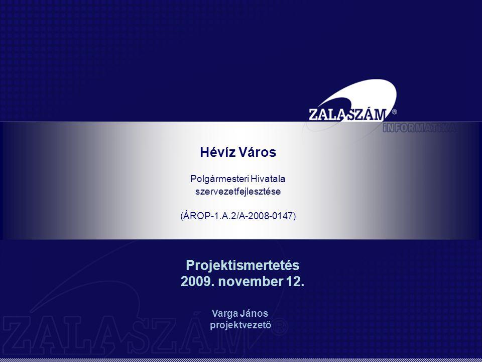 Projektismertetés 2009. november 12.