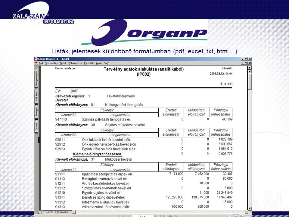 Listák, jelentések különböző formátumban (pdf, excel, txt, html…)