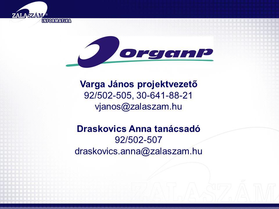 Varga János projektvezető Draskovics Anna tanácsadó