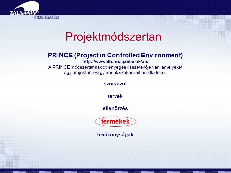 PRINCE (Project in Controlled Environment)