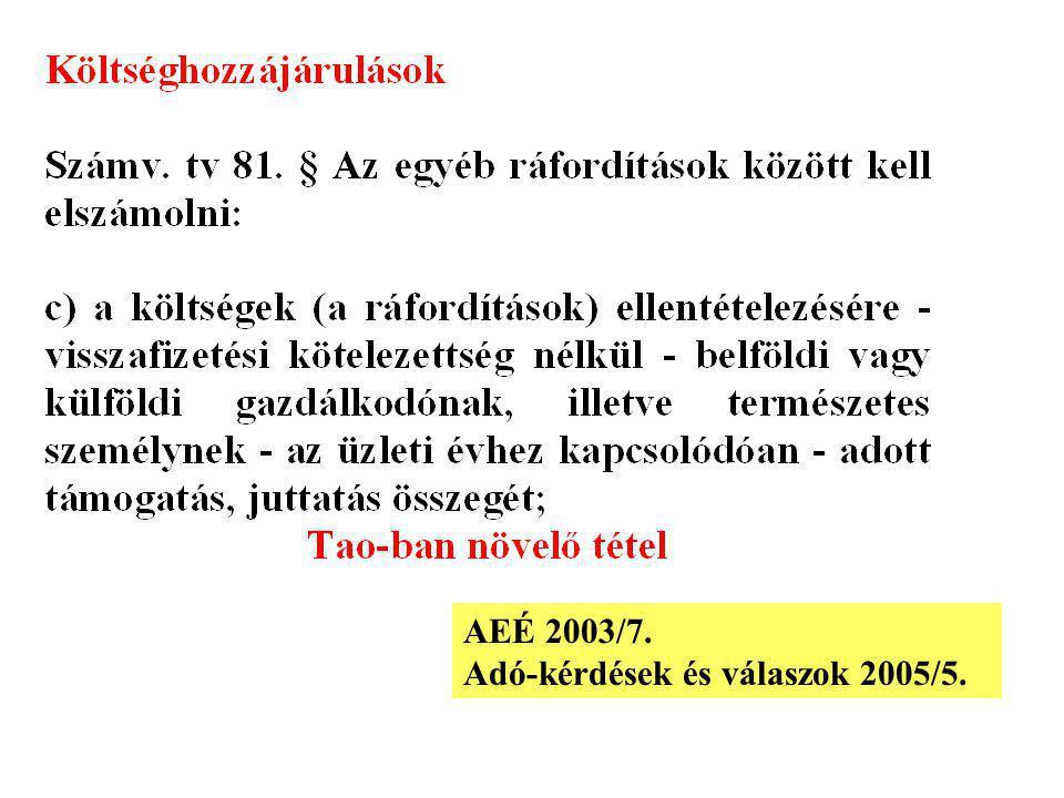 AEÉ 2003/7. Adó-kérdések és válaszok 2005/5.