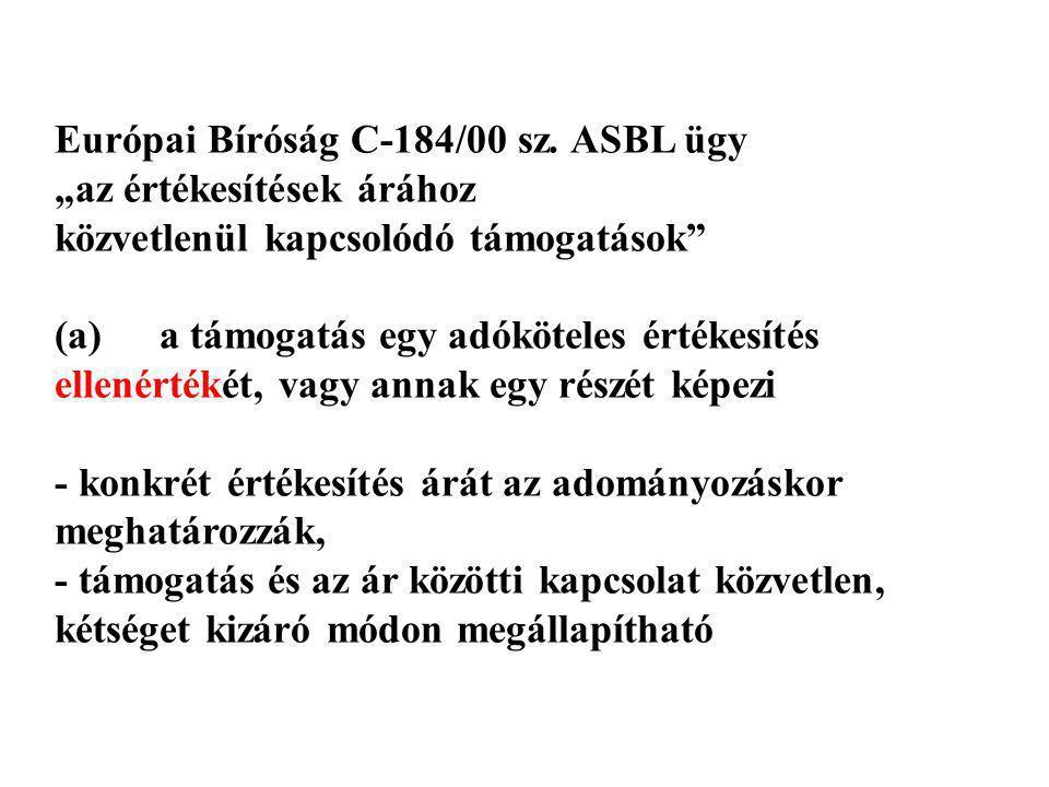 Európai Bíróság C-184/00 sz. ASBL ügy