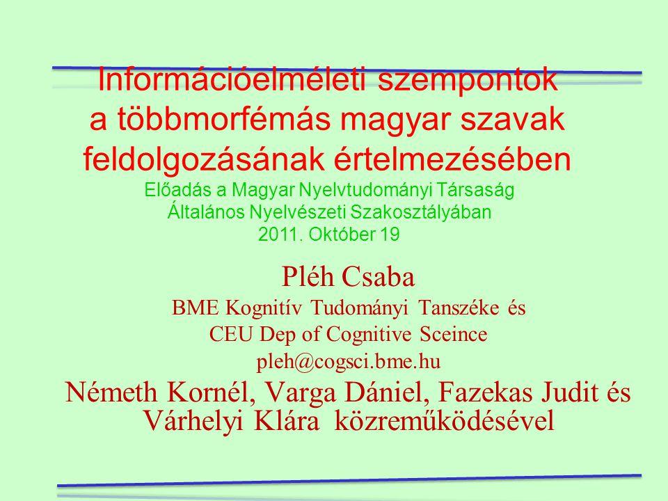 Információelméleti szempontok a többmorfémás magyar szavak