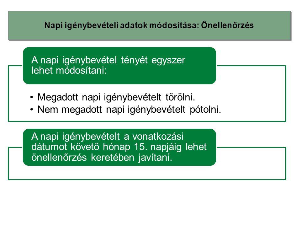 Napi igénybevételi adatok módosítása: Önellenőrzés